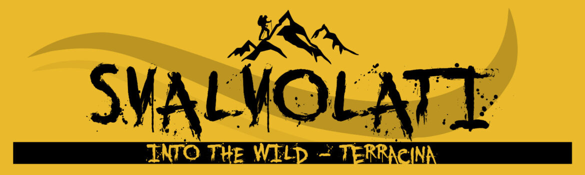 SVALVOLATI INTO THE WILD – TERRACINA